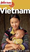 Vietnam 2013-2014 Petit Futé (avec cartes, photos + avis des lecteurs)