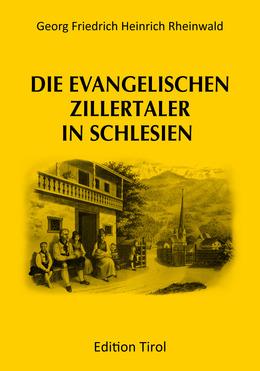 Die evangelischen Zillertaler in Schlesien