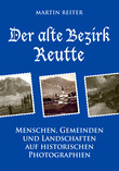 Der alte Bezirk Reutte