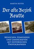 Der alte Bezirk Reutte