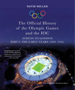 The Official History of the Olympic Games and the IOC - Part III: The Modern Era (1984-2012)