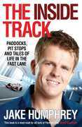 The Inside Track: Paddocks, Pit Stops and Tales of My Life in the Fast Lane