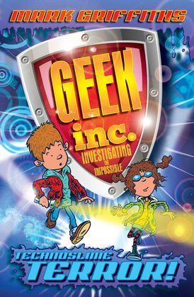 Geek Inc. : Technoslime Terror