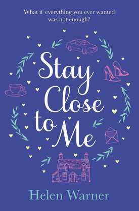 Stay Close to Me: the laugh-out-loud romantic bestseller to help see in the new year
