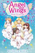 Angel Wings: New Friends