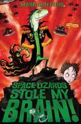 Space Lizards Stole My Brain!