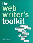 The Web Writer's Toolkit: 365 prompts, collaborative exercises, games, and challenges for effective online content