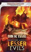 Brimstone Angels: Lesser Evils: A Forgotten Realms Novel