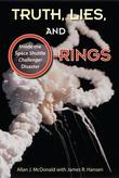 "Truth, Lies, and O-Rings: Inside the Space Shuttle ""Challenger"" Disaster"