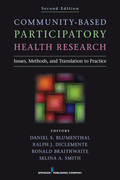 Community-Based Participatory Health Research, Second Edition: Issues, Methods, and Translation to Practice