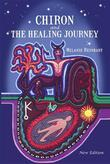 Chiron and the Healing Journey