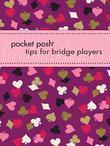 Pocket Posh Tips for Bridge Players