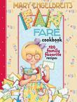 Mary Engelbreit's Fan Fare Cookbook: 120 Family Favorite Recipes