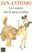 Les souris ont la peau tendre