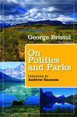 On Politics and Parks: People, Places, Politics, Parks