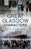 Great Glasgow Characters