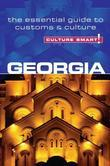 Georgia - Culture Smart!: The Essential Guide to Customs & Culture
