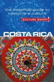 Costa Rica - Culture Smart!: The Essential Guide to Customs & Culture