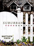 Suburban Pornography