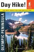 Day Hike! Olympic Peninsula, 2nd Edition: The Best Trails You Can Hike in a Day