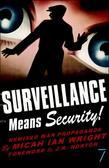 Surveillance Means Security: Remixed War Propaganda
