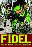 Fidel: An Illustrated Biography of Fidel Castro