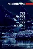 The Nanny and the Iceberg: A Novel