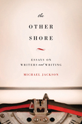 The Other Shore: Essays on Writers and Writing