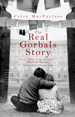 The Real Gorbals Story