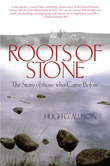 Roots of Stone