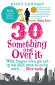 30-Something and Over It