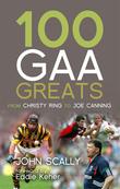 100 GAA Greats