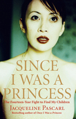 Since I Was a Princess