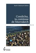 Condicha, la comtesse de Marrakech