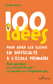 100 ides pour aider les lves en difficult  lcole primaire