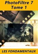 PhotoFiltre Tome 1