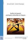 Quête de beauté, pratiques culturelles et risques