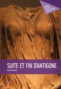 Suite et fin d'Antigone