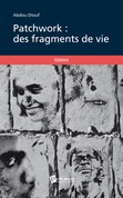 Patchwork, des fragments de vie
