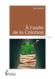 À l'aube de la Création