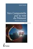 Vers Compostelle par la Voie du Piémont