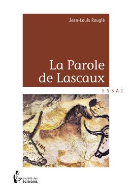 La Parole de Lascaux