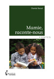Mamie, raconte-nous