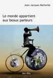 Le monde appartient aux beaux parleurs