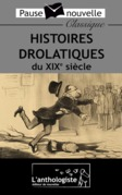 Histoires drolatiques du XIXe siècle