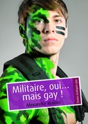 Militaire, oui mais gay ! (pulp gay)