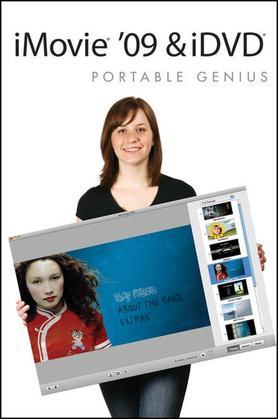 iMovie '09 and iDVD Portable Genius