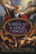 The Kabbalah &amp; Magic of Angels