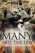 Many Not The Few: The Stolen History of the Battle of Britain