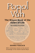 Popol Vuh: The Mayan Book of the Dawn of Life